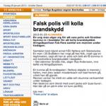 Falsk polis vill undersöka brandskyddet i Alingsås