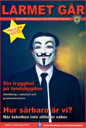 Larmet går –Anonymous